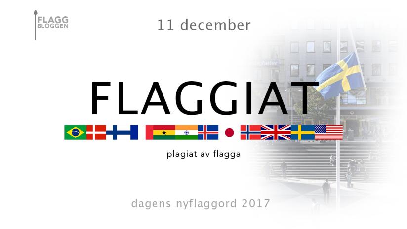 Dagens nyflaggord 11 december:Flaggiat