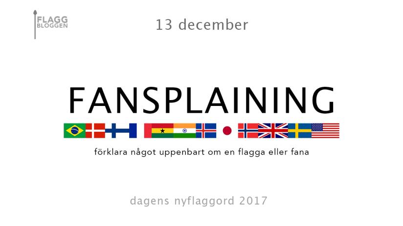 Dagens nyflaggord 13 december:Fansplaining