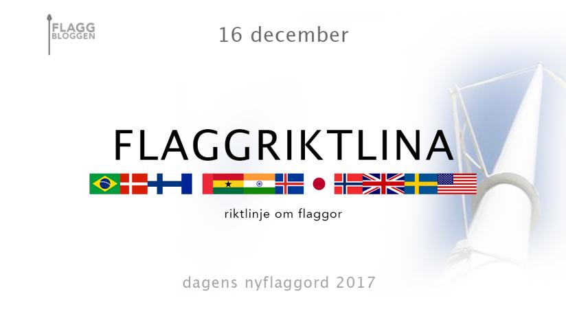 Dagens nyflaggord 16 december:Flaggriktlina
