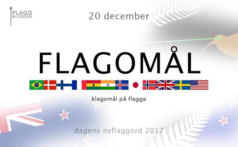 Dagens nyflaggord 20 december:Flagomål