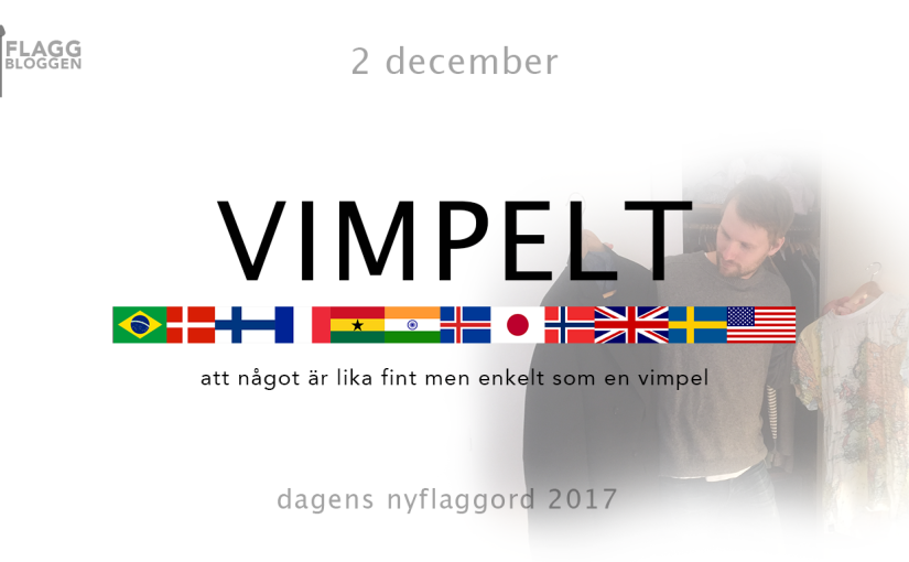 Dagens nyflaggord 2 december:Vimpelt