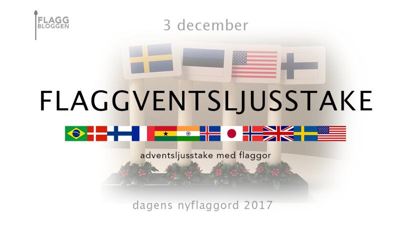 Dagens nyflaggord 3 december: Flaggventsljusstake