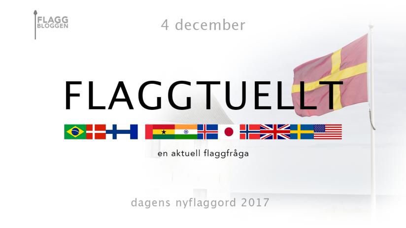 Dagens nyflaggord 4 december:Flaggtuellt