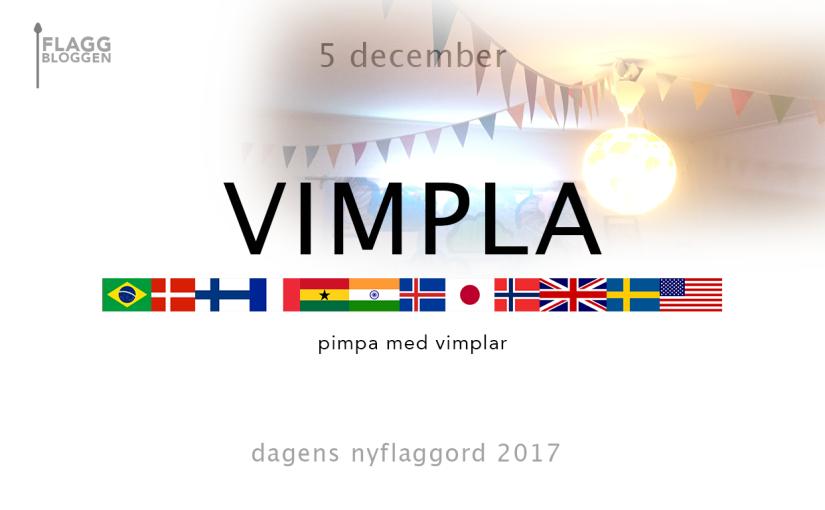 Dagens nyflaggord 5 december:Vimpla